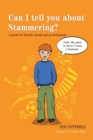 Can I tell you about Stammering? : A Guide for Friends, Family and Professionals - Book