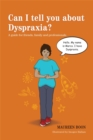 Can I tell you about Dyspraxia? : A Guide for Friends, Family and Professionals - Book