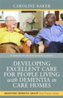 Developing Excellent Care for People Living with Dementia in Care Homes - Book