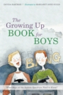 The Growing Up Book for Boys : What Boys on the Autism Spectrum Need to Know! - Book