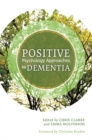 Positive Psychology Approaches to Dementia - Book
