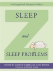 An Occupational Therapist's Guide to Sleep and Sleep Problems - Book