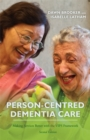 Person-Centred Dementia Care, Second Edition : Making Services Better with the Vips Framework - Book