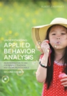Understanding Applied Behavior Analysis, Second Edition : An Introduction to Aba for Parents, Teachers, and Other Professionals - Book