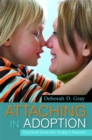 Attaching in Adoption : Practical Tools for Today's Parents - Book