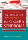 The Complete Guide to Getting a Job for People with Asperger's Syndrome : Find the Right Career and Get Hired - Book