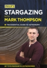 Philip's Stargazing With Mark Thompson : The essential guide to astronomy by TV's favourite astronomer - eBook