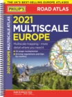 2021 Philip's Multiscale Road Atlas Europe : (A4 Spiral binding) - Book