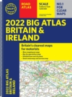 2022 Philip's Big Road Atlas Britain and Ireland : (A3 Spiral binding) - Book
