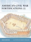 American Civil War Fortifications (1) : Coastal brick and stone forts - eBook