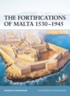 The Fortifications of Malta 1530 1945 - eBook