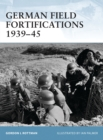 German Field Fortifications 1939 45 - eBook