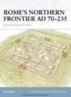 Rome`s northern frontier AD 70-235 - eBook