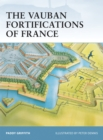 The Vauban Fortifications of France - eBook