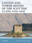 Castles and Tower Houses of the Scottish Clans 1450 1650 - eBook