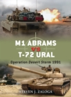 M1 Abrams vs T-72 Ural : Operation Desert Storm 1991 - eBook