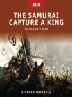 The Samurai Capture a King : Okinawa 1609 - eBook