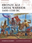 Bronze Age Greek Warrior 1600-1100 BC - Book