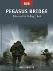 Pegasus Bridge : B nouville D-Day 1944 - eBook
