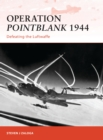 Operation Pointblank 1944 : Defeating the Luftwaffe - Book