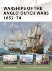 Warships of the Anglo-Dutch Wars 1652 74 - eBook