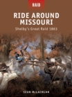 Ride Around Missouri : Shelby s Great Raid 1863 - eBook