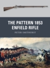 The Pattern 1853 Enfield Rifle - Book