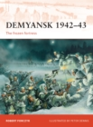 Demyansk 1942 43 : The frozen fortress - eBook