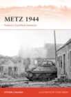 Metz 1944 : Patton's fortified nemesis - Book