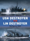 USN Destroyer vs IJN Destroyer : The Pacific 1943 - eBook