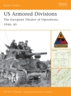 US Armored Divisions : The European Theater of Operations, 1944 45 - eBook