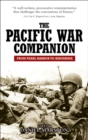 The Pacific War : From Pearl Harbor to Hiroshima - eBook