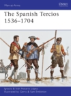 The Spanish Tercios 1536 1704 - eBook