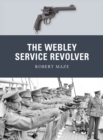 The Webley Service Revolver - Book