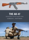 The AK-47 : Kalashnikov-series assault rifles - eBook