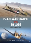 P-40 Warhawk vs Bf 109 : MTO 1942 44 - eBook