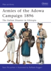 Armies of the Adowa Campaign 1896 : The Italian Disaster in Ethiopia - eBook