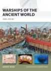 Warships of the Ancient World : 3000-500 BC - Book