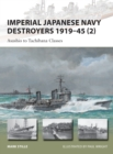 Imperial Japanese Navy Destroyers 1919 45 (2) : Asashio to Tachibana Classes - eBook