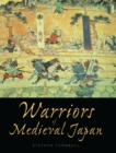 Warriors of Medieval Japan - eBook