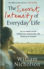 The Secret Intensity of Everyday Life - Book