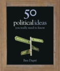 50 Political Ideas You Really Need to Know - Book