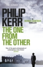 The One From The Other : Bernie Gunther Thriller 4 - eBook
