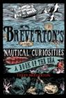 Breverton's Nautical Curiosities : A Book of the Sea - eBook