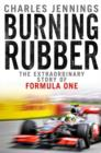 Burning Rubber : A chequered history of Formula 1 - eBook