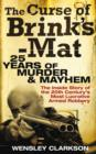 The Curse of Brink's-Mat : Twenty-Five Years of Murder and Mayhem - The Inside Story of the 20th Century's Most Lucrative Armed Robbery - eBook