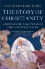The Story of Christianity : A History of 2000 Years of the Christian Faith - eBook