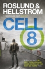 Cell 8 : Ewert Grens 3 - eBook