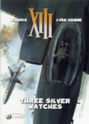 XIII : Three Silver Watches v. 11 - Book
