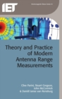 Theory and Practice of Modern Antenna Range Measurements - Book